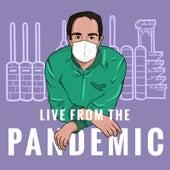 Live from the Pandemic von Blake Wexler