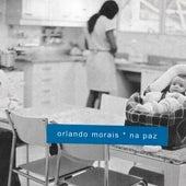 Na Paz de Orlando Morais