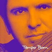 Tempo Bom by Orlando Morais