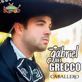 Caballero by Gabriel del Grecco
