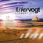 Element 115 (Bonus Track Version) de Funker Vogt