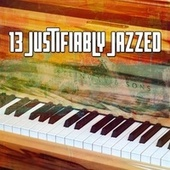 13 Justifiably Jazzed von Peaceful Piano