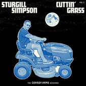 Cuttin' Grass - Vol. 2 (Cowboy Arms Sessions) by Sturgill Simpson