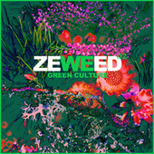 Zeweed 02 (Green Culture by Zeweed Magazine) de Various Artists