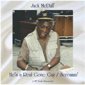 He's a Real Gone Guy / Screamin' (All Tracks Remastered) van Jack McDuff