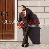 Christmas Duets by Matteo Magni