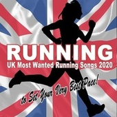 Running UK Most Wanted Running Songs 2020 to Set Your Very Best Pace! - 140-170 Bpm) fra Various Artists