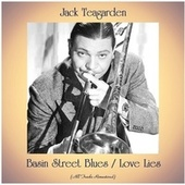 Basin Street Blues / Love Lies (All Tracks Remastered) de Jack Teagarden