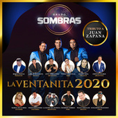 La Ventanita 2020 (Tributo Juan Zapana) de Grupo Sombras