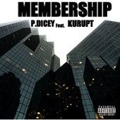 Membership (feat. Kurupt) de P.Dicey
