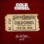 The Live Tapes Vol. 5: Live At The Bondi Lifesaver Feb 29, 1980 van Cold Chisel
