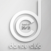 Best Of Dance Club 2020/21 von Various Artists