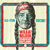 Willie Nelson American Outlaw (Live) de Various Artists