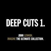 DEEP CUTS 1 - IMAGINE - THE ULTIMATE COLLECTION. de John Lennon