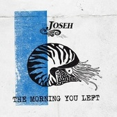 The Morning You Left von Joseh