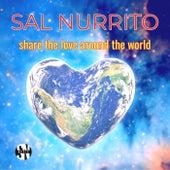 Share the Love Around the World by Sal Nurrito