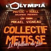 Olympia Le meilleur du Live (Live Olympia, Paris 2019) de Collectif Métissé