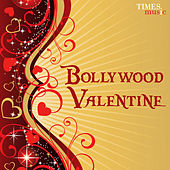 Bollywood Valentine by Various Artists
