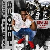 Neighborhood Heroes (feat. DeeMula & Pooh Shiesty) by Big 30