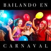Bailando en Carnaval by Various Artists