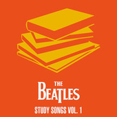 The Beatles - Study Songs Vol. 1 by The Beatles