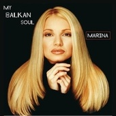 Official MY Balkan Soul by Marina Arsenijevic