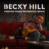 Forever Young (Residential Remix) de Becky Hill