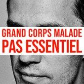 Pas essentiel de Grand Corps Malade