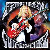 Guitarz From Marz by Frank Hannon