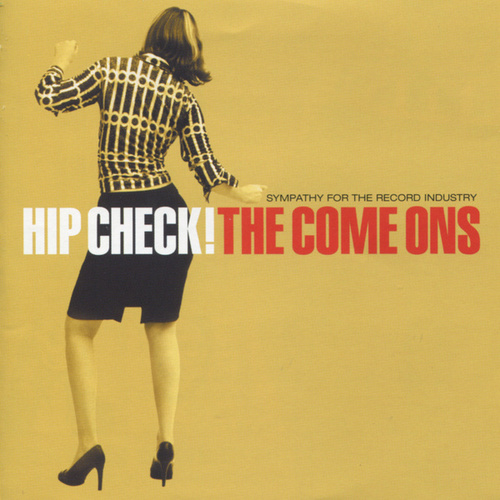 Hip Check! by The Come Ons