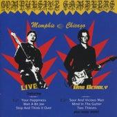 Live & Deadly-Memphis/Chicago von The Compulsive Gamblers