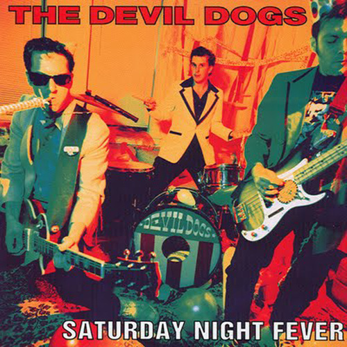 Saturday Night Fever by The Devil Dogs