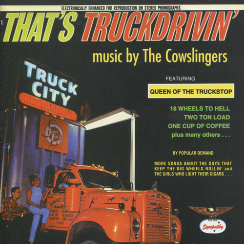 That's Truckin' by The Cowslingers
