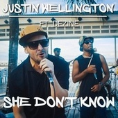 She Don't Know (feat. Dezine) by Justin Wellington
