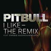 I Like - The Remix de Pitbull
