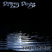Fekete mámor von The Dirty Dogs