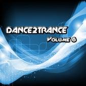 Dance 2 Trance - Volume 8 de Various Artists
