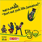 Sort Out Yuh Life Jamaica! (Extended Play) von No-Maddz