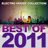 Best of 2011 (Electro House Collection) de Various Artists