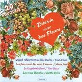 Dites-le avec des fleurs (20 bouquets 1926-1943) by Various Artists