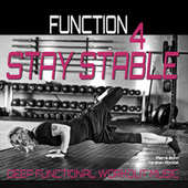 Stay Stable (Deep Functional Workout Music) - Function 4 von Pierre Bohn