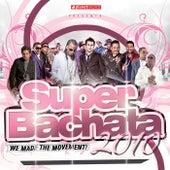 Super Bachata 2010 de Various Artists