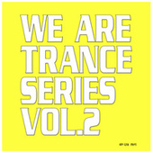 We Are Trance Series, Vol. 2 by Various Artists