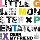 Dear My Friend by Little Glee Monster