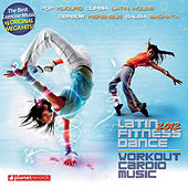 Latin Fitness Dance 2012 - Workout Cardio Music - The Hits for Your Workout (Pop Kuduro, Cumbia, Latin House, Dembow, Merengue, Salsa, Bachata) de Various Artists