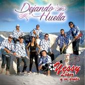 Dejando Huella by Yessy López y Su Grupo