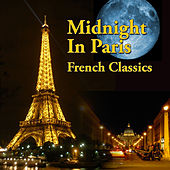 Midnight in Paris - French Classics by Various Artists