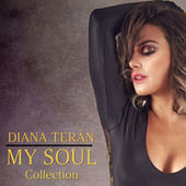 My Soul Collection by Diana Terán