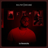 La Revancha von Ralphy Dreamz
