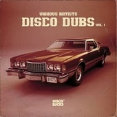 Disco Dubs, Vol. 1 by Various Artists